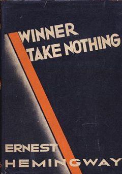 Эрнест Хемингуэй - Победитель не получает ничего
